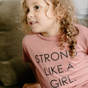 Strong like a girl.